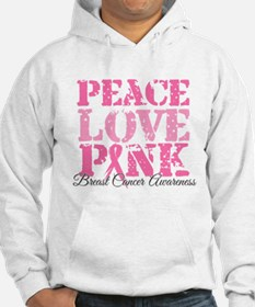 Peace Love Pink - Breast Cancer Awareness Hoodie