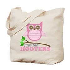 Save The Hooters Tote Bag