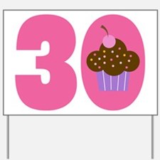 30th Birthday Cupcake Yard Sign