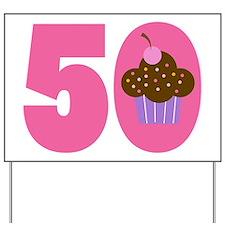 50th Birthday Cupcake Yard Sign