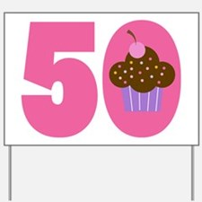 50th Birthday Cupcake Yard Sign
