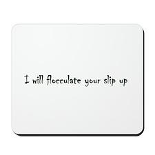 I will pin.jpg Mousepad