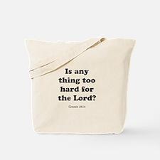 Genesis 18:14 Tote Bag