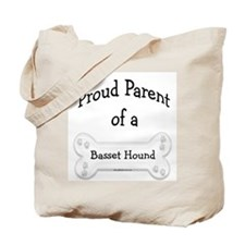 Proud Parent of a Basset Hound Tote Bag