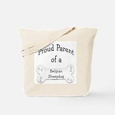 Proud Parent of a Belgian Sheepdog Tote Bag