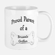 Proud Parent of a Brussels Griffon Mug