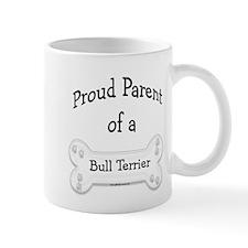 Proud Parent of a Bull Terrier Mug