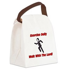 Exercise daily, walk with The Lord Canvas Lunch Ba