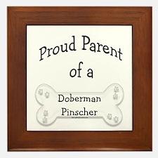 Proud Parent of a Doberman Pinscher Framed Tile