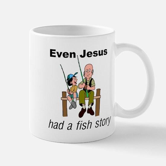 Even Jesus had a fish story Mug