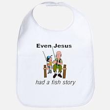 Even Jesus had a fish story Bib