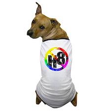 No Hate - < NO H8 >+ Dog T-Shirt