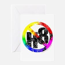 No Hate - < NO H8 >+ Greeting Card