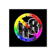 """No Hate - < NO H8 >+ Square Sticker 3"""" x 3"""""""