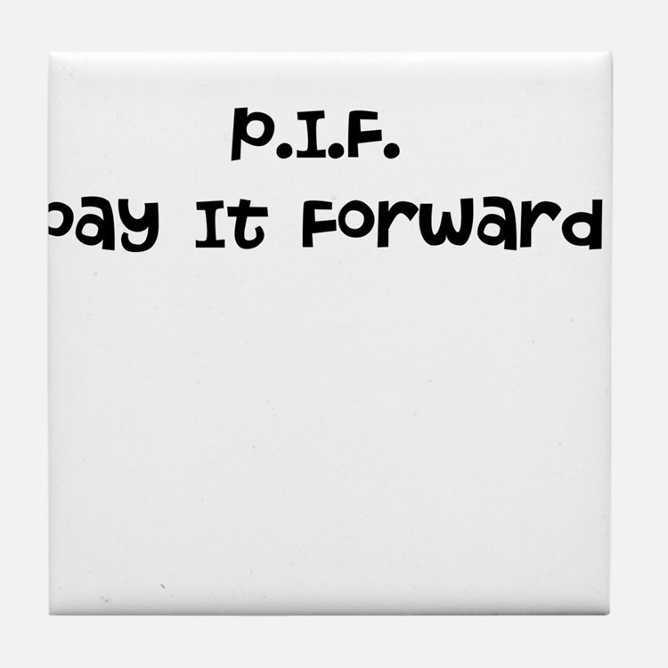 Pay It Forward Tile Coaster