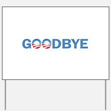 Goodbye Yard Sign