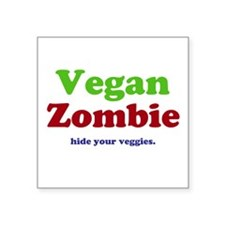 "Vegan Zombie Square Sticker 3"" x 3"""
