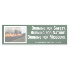 Burning For Missouri Bumper Sticker