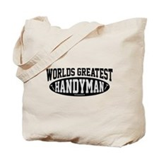 Worlds Greatest Handyman Tote Bag