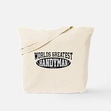 Worlds Greatest Handyman Tote Bag