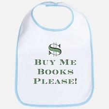 Buy Me Books Please!<br> Bib