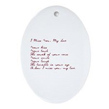I Miss You My Love Ornament (Oval)