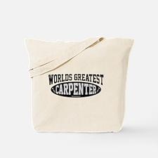 Worlds Greatest Carpenter Tote Bag