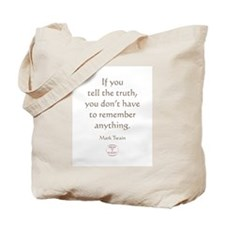 IF YOU TELL THE TRUTH Tote Bag