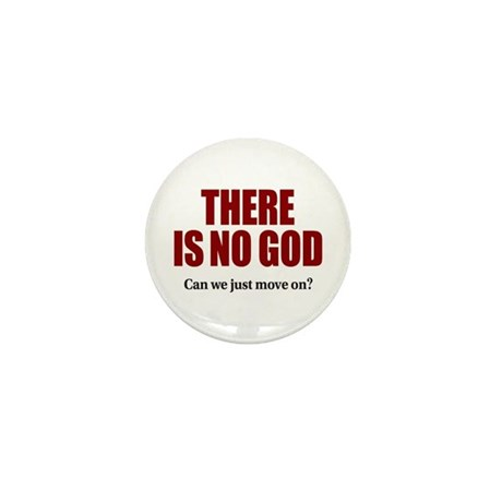 There is no God Mini Button (10 pack)