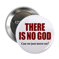 """There is no God 2.25"""" Button"""