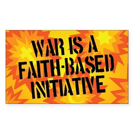 War is Faith-Based Sticker (Rectangle)