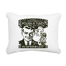 Polish A Turd Rectangular Canvas Pillow