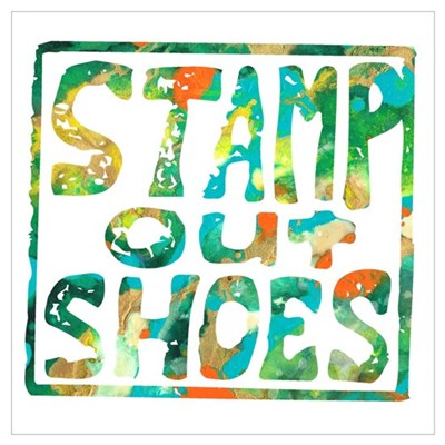Stamp Out Shoes Happy Wall Art Poster