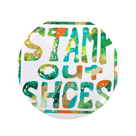 "Stamp Out Shoes Happy 3.5"" Button (100 pack)"