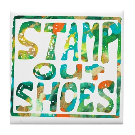 Stamp Out Shoes Happy Tile Coaster