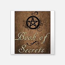 """Book of secrets2 Square Sticker 3"""" x 3"""""""