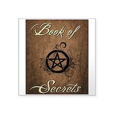 """Book of secrets Square Sticker 3"""" x 3"""""""