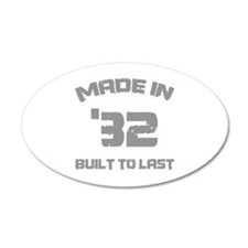1932 Built To Last Wall Decal