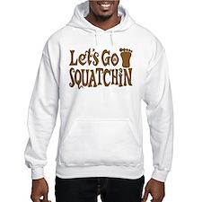 Let's Go Squatchin! Hoodie