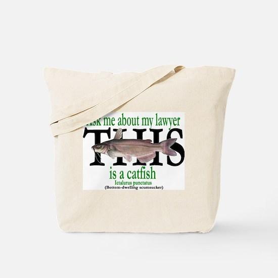 LAWYER CATFISH Tote Bag