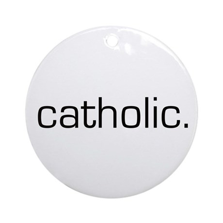 Catholic Ornament (Round)