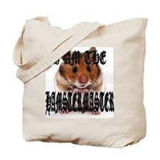 I AM THE HAMSTERMASTER Tote Bag