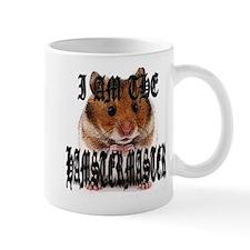 I AM THE HAMSTERMASTER Mug