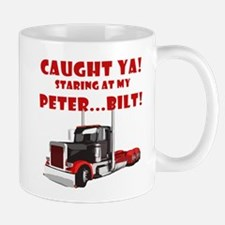 CAUGHT ya! Staring at my PETER! Mug