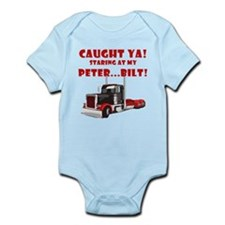 CAUGHT ya! Staring at my PETER! Infant Bodysuit