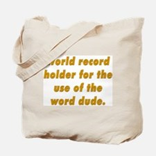 world record holder Tote Bag
