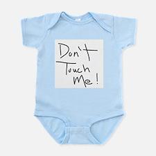 Don't Touch Me! Infant Bodysuit