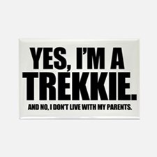 Yes I'm a Trekkie - Rectangle Magnet