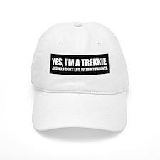 Yes, I'm a Trekkie - Baseball Cap