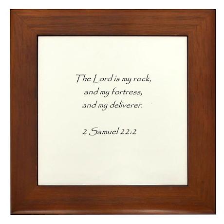 bible verse 2 sam. 22:2 Framed Tile